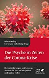 Die Psyche in Zeiten der Corona-Krise: Herausforderungen und Lösungsansätze für Psychotherapeuten und soziale Helfer