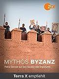 Mythos Byzanz - Petra Gerster auf den Spuren eines Imperiums