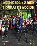 Avengers + X Men: SUPERHÉROES (FIGURAS de acción nº 3) (Spanish Edition)
