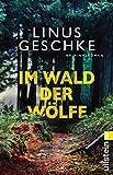 Im Wald der Wölfe: Kriminalroman (Jan-Römer-Krimi 4)
