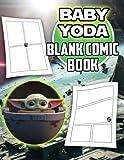 Baby Yoda Blank Comic Book: An Unique Creativity Activity For True Fans Of Baby Yoda.