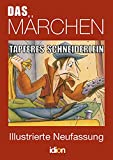 Das Märchen: TAPFERES SCHNEIDERLEIN - Illunstrierte Neufassung