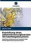 Entwicklung eines selbstmikroemulgierenden Wirkstoffabgabesystems: Herstellung und Bewertung von Lovastatin Selbst-Mikroemulgierendes Drug Delivery System
