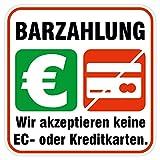 deformaze Sticker Barzahlung - Wir akzeptieren keine EC- oder Kreditkarten Aufkleber Zahlungsmethoden Bezahlung 10 x 10 cm UV Wetterfest Firma Geschäft Shop Tür Fenster Kasse außen innen