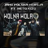 Wolna Wola [Explicit]