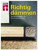 Richtig dämmen: Bauherren-Ratgeber für Sanierung und Neub