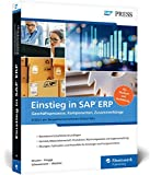 Einstieg in SAP ERP: Geschäftsprozesse, Komponenten, Zusammenhänge – Erklärt am Beispielunternehmen Global Bike (SAP PRESS)