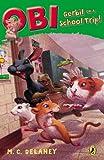 Obi: Gerbil on a School Trip (Obi, Gerbil on the Loose Book 3) (English Edition)
