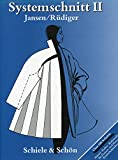 Systemschnitt, Bd.2, Modeschnitte für Mäntel, Parkas, Bademoden, Kinderbekleidung
