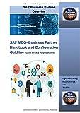 SAP MDG- Business Partner Handbook and Configuration Guidline -Best Praxis Applications: SAP Master Data Governance Business Partner Configurationen