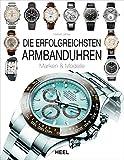 Die erfolgreichsten Armbanduhren: Marken & M