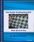 Easy Double Wedding Ring Quilt Pattern (English Edition)