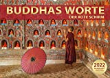 BUDDHAS WORTE - DER ROTE SCHIRM (Wandkalender 2022 DIN A2 quer): Gedanken und Sprüche für alle Lebenslagen (Monatskalender, 14 Seiten ) (CALVENDO Glaube)