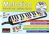 Melodica: Schnell und einfach lernen (mit CD)