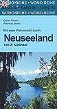 Mit dem Wohnmobil durch Neuseeland: Teil 2: Südinsel (Womo-Reihe, Band 94)
