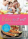 Baby isst mit: Schlau kochen für die ganze F