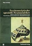 Psychoanalytische spezielle Neurosenlehre: Band I: Hysterien und Zwangsneurosen | Band II: Perversionen, Psychosen, Charakterstörungen (Bibliothek der Psychoanalyse)