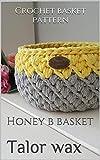 Crochet basket pattern: Honey b basket (Home decor Book 1) (English Edition)