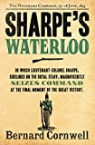 Sharpe's Waterloo: The Waterloo Campaign, 15–18 June, 1815 (The Sharpe Series, Book 20) (English Edition)