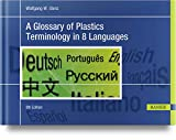 A Glossary of Plastics Terminology in 8 Languag