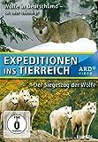 Expeditionen ins Tierreich - 2 Folgen - Woelfe in Deutschland - Tot oder lebendig ? + Der Siegeszug der Woelfe