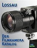 Der Filmkamera-Katalog: 9,5mm, 16mm, 8mm, Super-8, Single-8, Doppel-Super 8: 16mm 9,5mm 8mm Single-8 Super-8 Doppel-Super-8