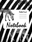 Notebook Zebra: Zebra Pattern Notebook Inside Page, Doted Lined Pattern, Perfect For Note-Taking, 121 And Large Pages, Beautiful Zebra Designs - Paperback