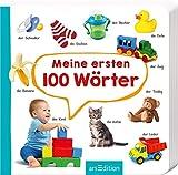 Meine ersten 100 Wörter: Foto-Wörterbuch | Mit stabilen Pappeseiten, fördert die Sprachentwicklung für Kinder ab 12 Monaten