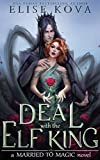 A Deal with the Elf King (Married to Magic) (English Edition)