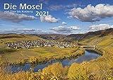 Die Mosel von Trier bis Koblenz 2021 Wandkalender A3 Spiralbindung