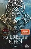 Das Erbe der Elfen: Roman: Roman, Die Hexer-Saga 1