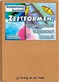 Handwerkszeug Grammatik: Zeitformen: Vergangenheit, Gegenwart, Zukunft: Klasse 3-4