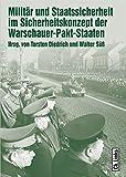 Militär und Staatssicherheit im Sicherheitskonzept der Warschauer-Pakt-S