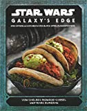 Star Wars: Galaxy's Edge - das offizielle Kochbuch des Black Spire-Außenp