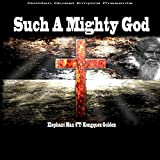 Such a Mighty God