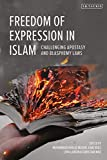Freedom of Expression in Islam: Challenging Apostasy and Blasphemy Laws (English Edition)