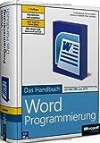 Microsoft Office Word 2007-Programmierung - Das Handbuch