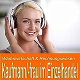 Warenwirtschaft & Rechnungswesen für Kaufmann / Kauffrau im E