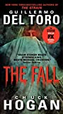 The Fall TV Tie-in Edition (The Strain Trilogy, 2, Band 2)
