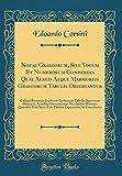 Notae Graecorum, Sive Vocum Et Numerorum Compendia Quae Aereis Atque Marmoreis Graecorum Tabulis Observantur: Collegit Recensuit Explicavit E