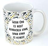 'Wenn Opa es nicht reparieren kann, dann kann es keiner!' Bester Handwerker Spruch auf Tasse, Geschenk für Opa, Großvater, Mann, Ehemann zum Geburtstag, bedruckt (gelb)