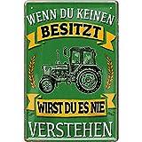 """schilderkreis24 – Blechschild Lustiger Traktor Spruch """"Wenn du keinen besitzt verstehen"""" Deko Metallschild Schild Geschenkidee Weihnachten Geburtstag Bauern Farmer Landwirte Landwirtschaft 20x30 cm"""