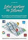Lokal werben im Internet: Mit Onlinewerbung gezielt Kunden in der Umgebung ihres Unternehmens erreichen