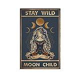 Botkin Kunstposter Stay Wild Moon Child Poster Dekorative Malerei Leinwand Wand Kunst Wohnzimmer Poster Schlafzimmer Gemälde 60 x 90 cm