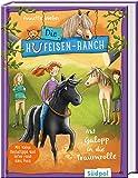Die Hufeisen-Ranch - Mit Galopp in die Traumrolle: Pferdebuch für Mädchen ab 8 Jahre – Ponys, Freundschaft und Natural Horsemanship: Ponygeschichte für Mädchen ab 8 Jahre über Natural Horsemanship