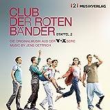 Club der roten Bänder, Staffel 2 (Die Originalmusik aus der VOX Serie)
