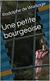 Une petite bourgeoise (French Edition)