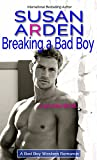 Breaking a Bad Boy (Bad Boys Western Romance Book 5) (English Edition)