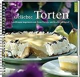 Geliebte Torten 3: Landfrauen begeistern mit ihren Torten- und Kuchenrezep