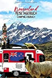 Neuseeland Reisetagebuch Camping Logbuch: Wohnmobil Logbuch   Caravan Logbuch   Wohnmobilreise   Reisemobil Tagebuch   Reise & Camping Notizbuch   A5   144 Seiten
